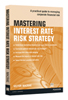 Boek Mastering interest rate risk strategy